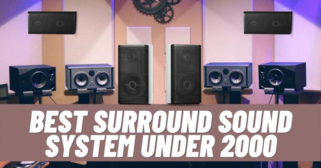 Best Surround Sound System Under 2000