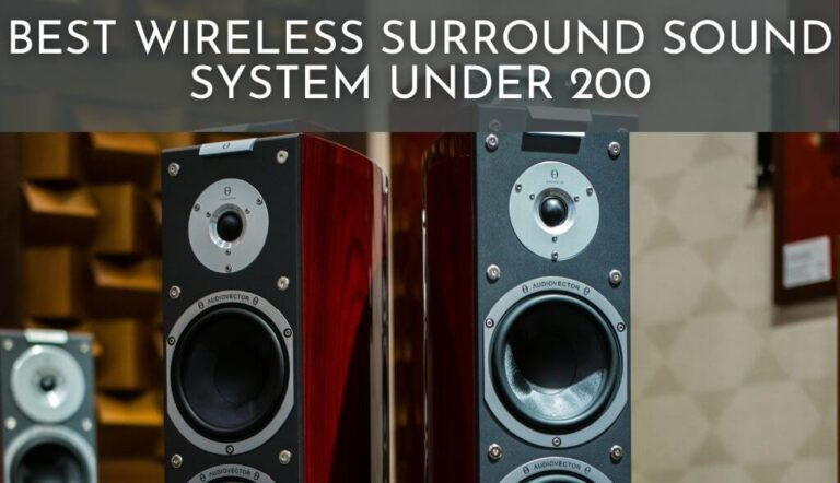 Best Wireless Surround Sound System Under 200
