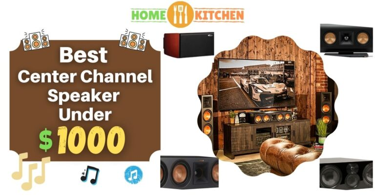 Best Center Channel Speaker Under 1000$
