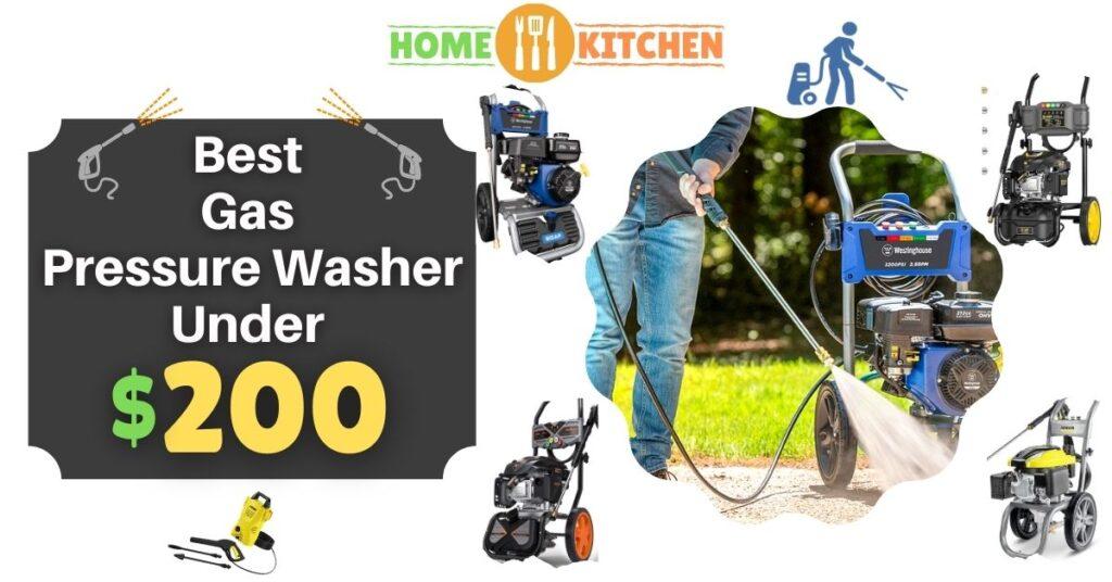 Best Gas Pressure Washer Under 200$
