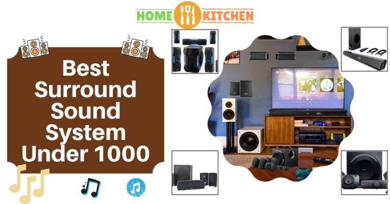 Best Surround Sound System Under 1000