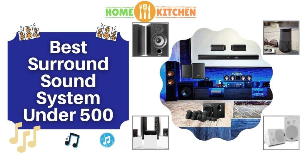 Best Surround Sound System Under 500