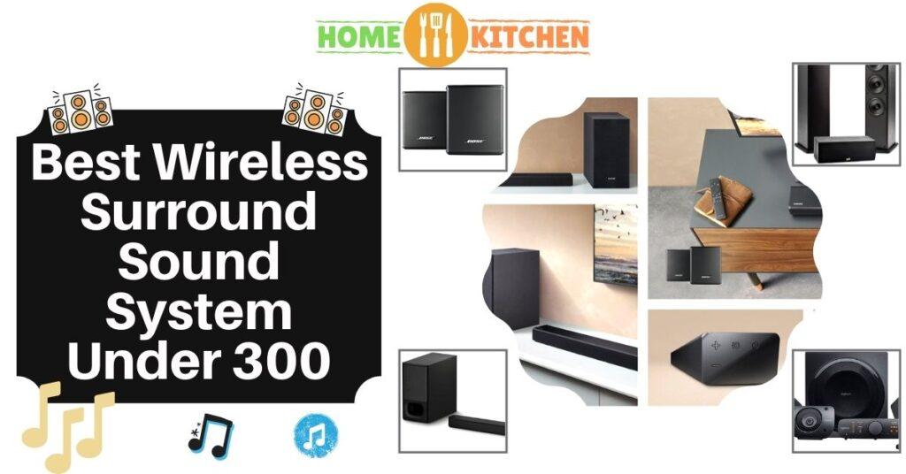 Best Wireless Surround Sound System Under 300