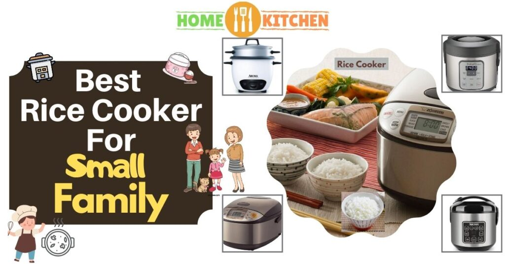Best Rice Cooker For Small Family