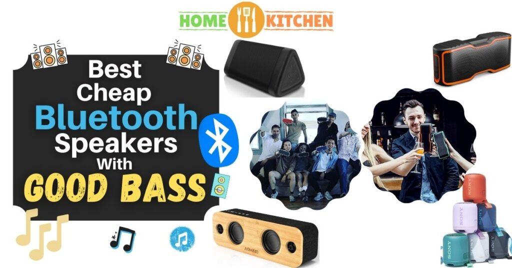 Best Cheap Bluetooth Speaker With Good Bass