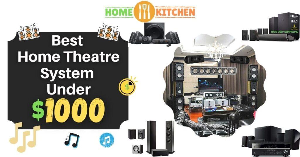 Best Home Theatre System Under 1000