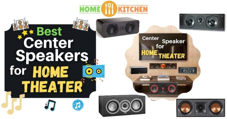 Best Center Speaker For Home Theater