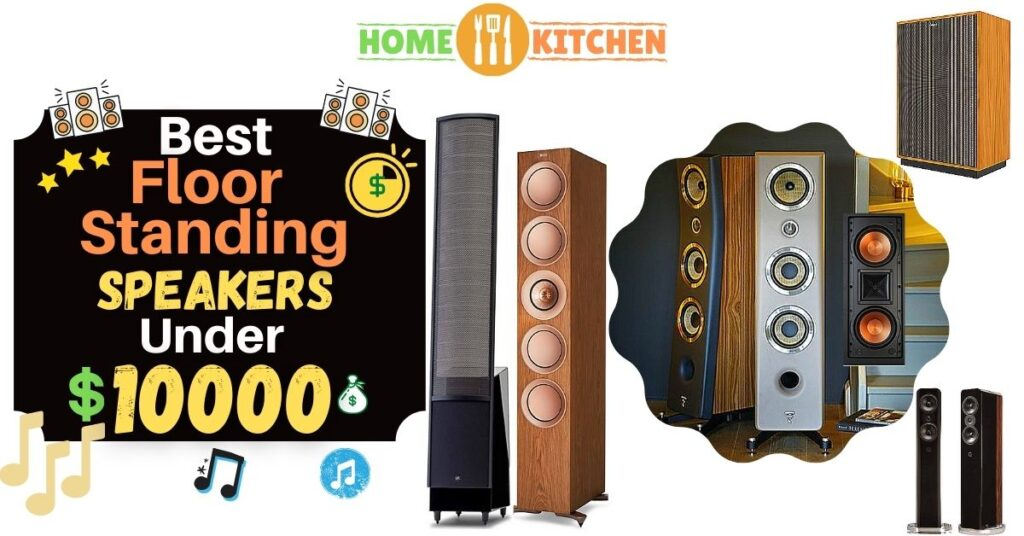 best floor standing speakers under 10000$