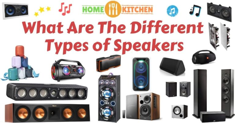 What Are The Different Types of Speakers