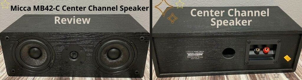 Micca MB42-C Center Channel Speaker Review