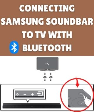 Connecting Samsung Soundbar to TV with Bluetooth