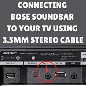 Connecting The Bose Soundbar To Your TV Using a 3.5mm Stereo Cable