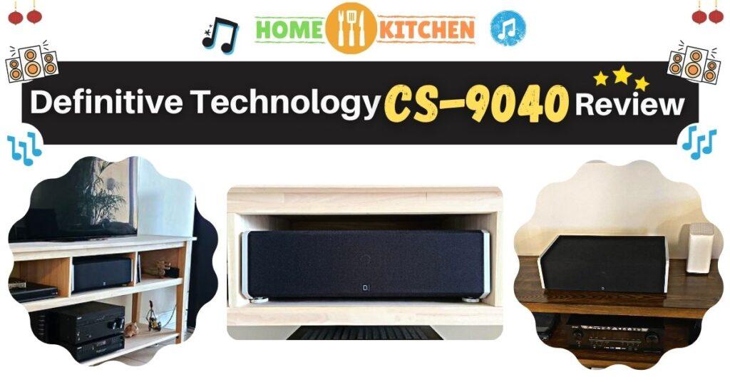Definitive Technology Cs9040 Review