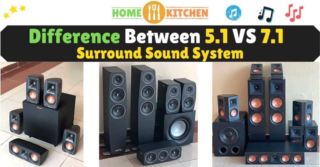 Difference Between 5.1 Vs 7.1 Surround Sound System
