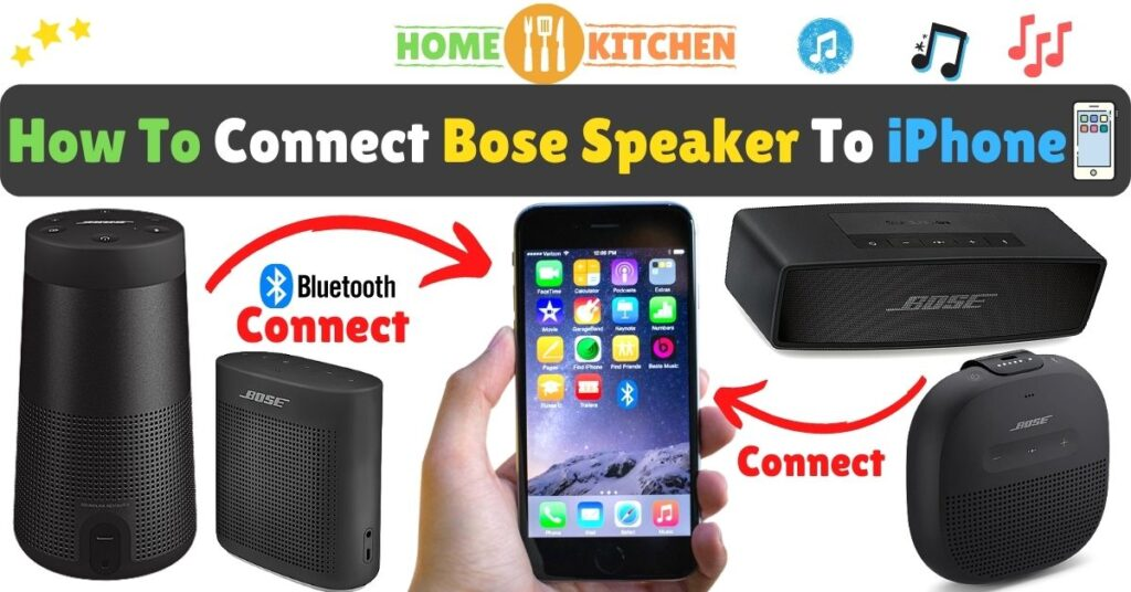 How To Connect Bose Speaker To iPhone