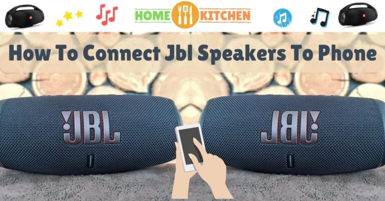 How To Connect Jbl Speakers To Phone
