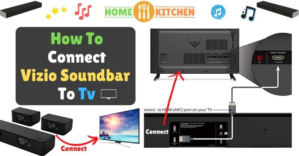 How To Connect Vizio Soundbar To Tv