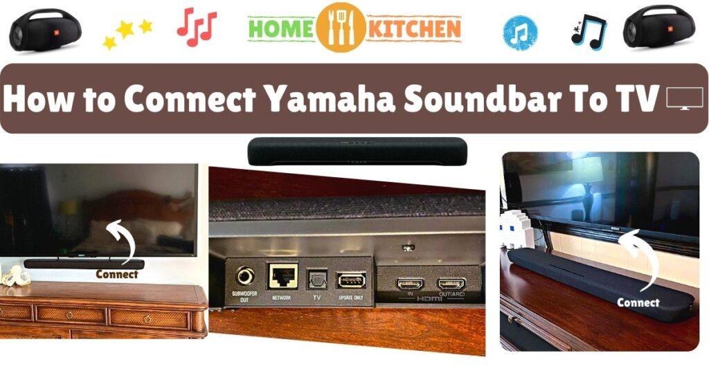 How to Connect Yamaha Soundbar To TV (Guide)