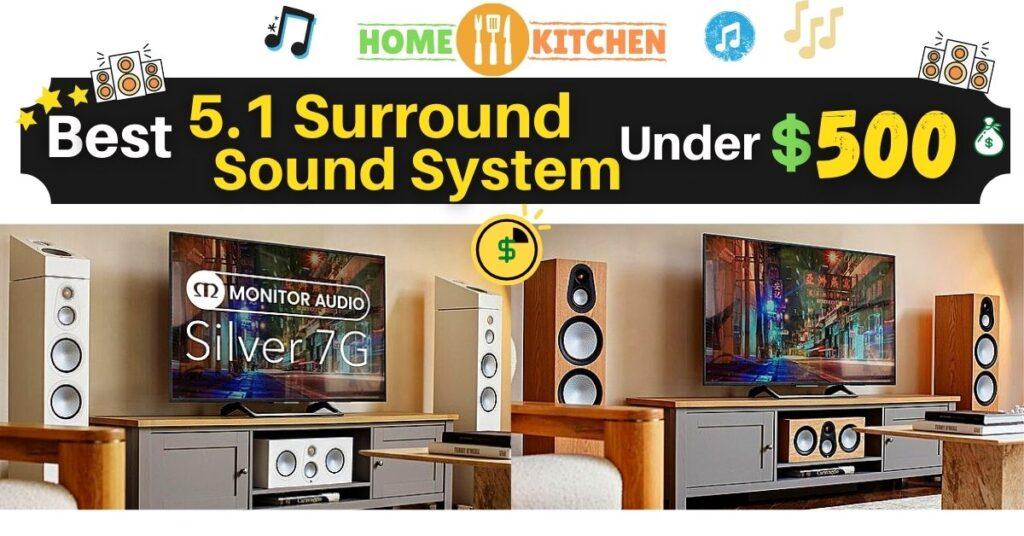 Best 5.1 Surround Sound System Under 500
