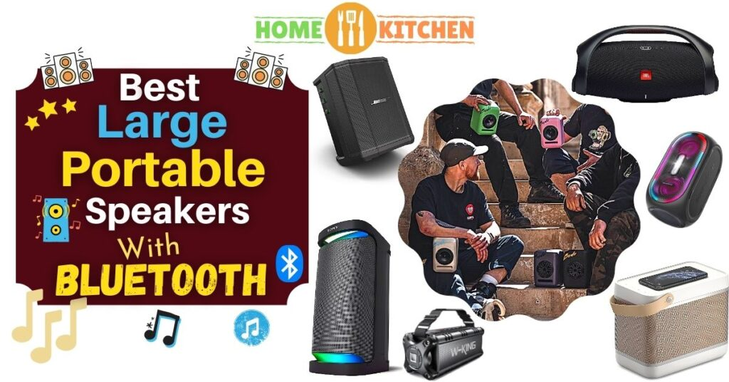 Best Large Portable Speakers With Bluetooth